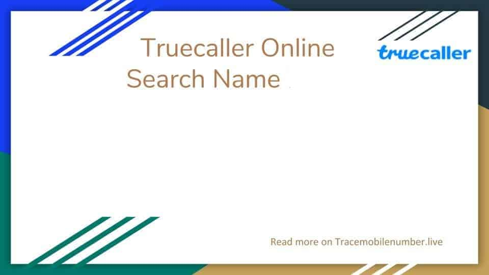 Truecaller online search name